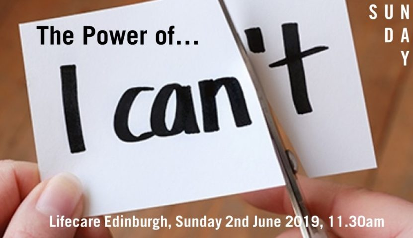 Sunday Assembly 2 June 2019: The Power of I Can