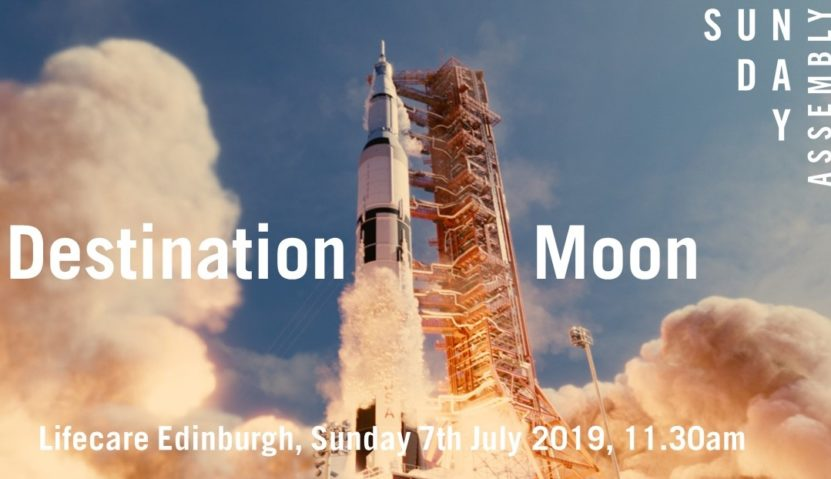 Sunday Assembly 7 July 2019: Destination Moon