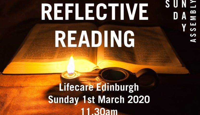 Sunday Assembly 1 March: Reflective Reading