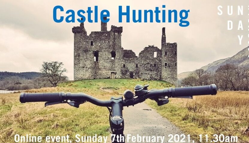 Sunday Assembly 7th February 2021 – Castle Hunting