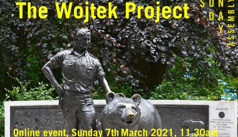 Sunday Assembly 7th March 2021: The Wojtek Project